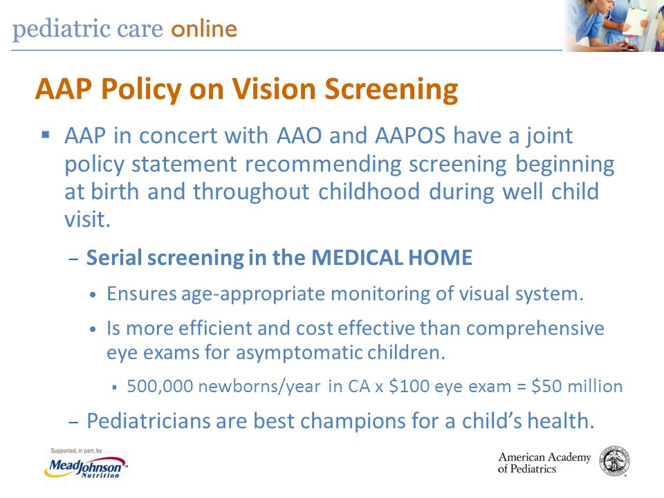 pediatric vision screening 1 gary l rogers, md 2 catherine olson jordan, md 1 department of ophthalmology, nationwide children's hospital, columbus, oh although early detection of visual disorders can lead to therapy that will prevent permanent blindness, compliance with screening guidelines of the american academy of pediatrics is low.