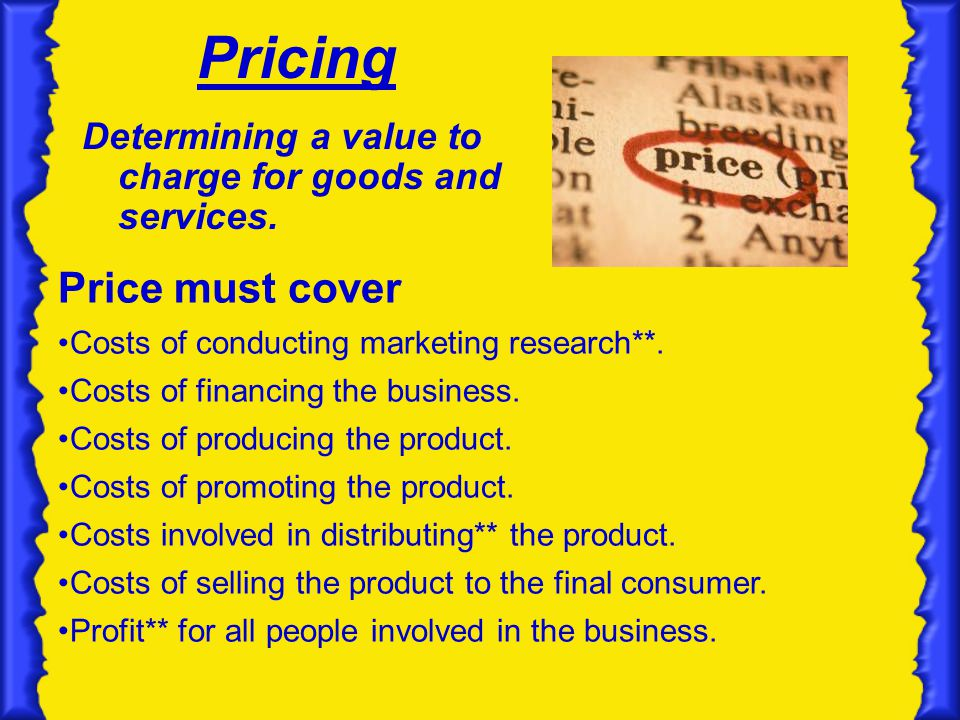 Pricing Price must cover