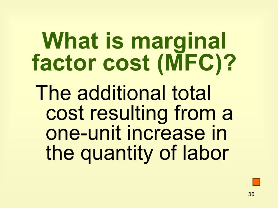 What is marginal factor cost (MFC)