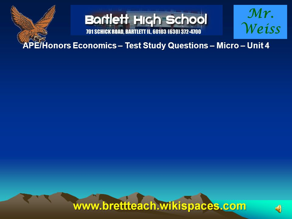 APE/Honors Economics – Test Study Questions – Micro – Unit 4
