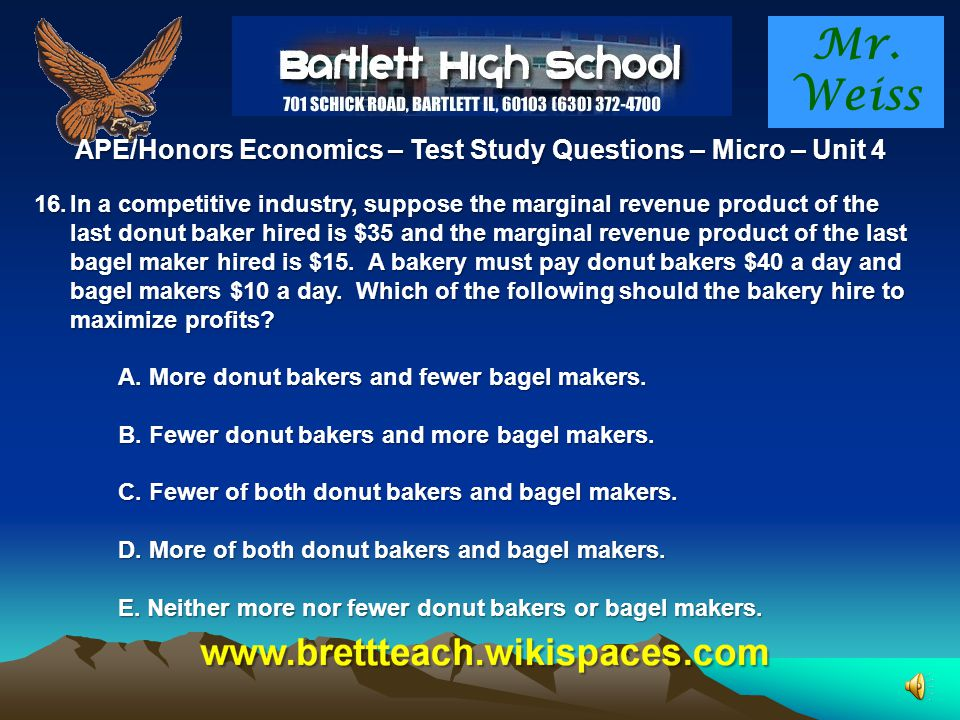 APE/Honors Economics – Test Study Questions – Micro – Unit 4