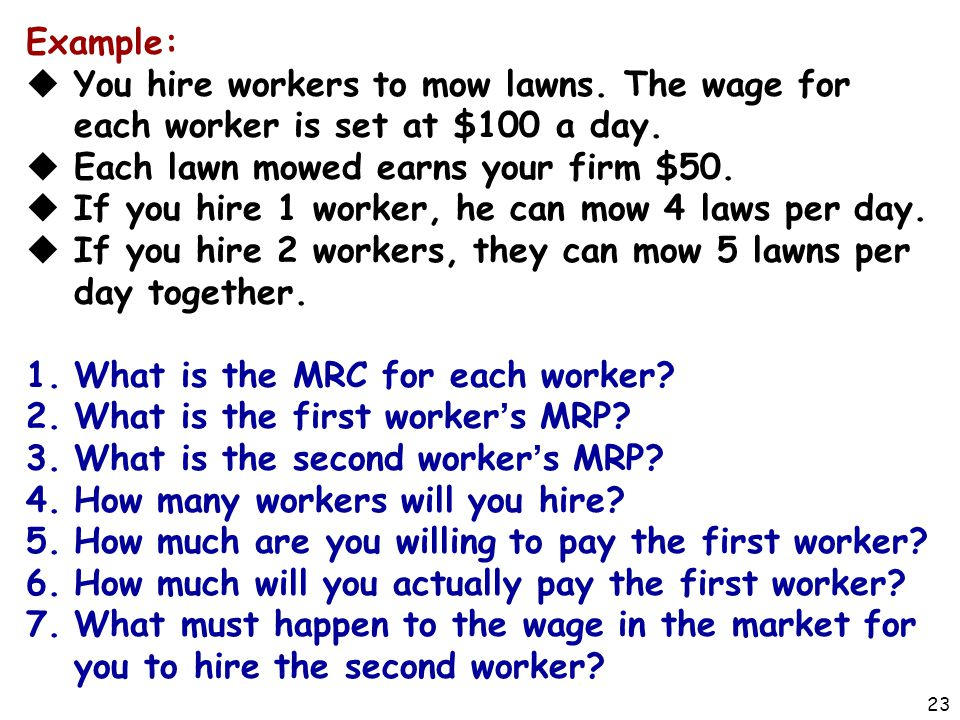 Each lawn mowed earns your firm $50.