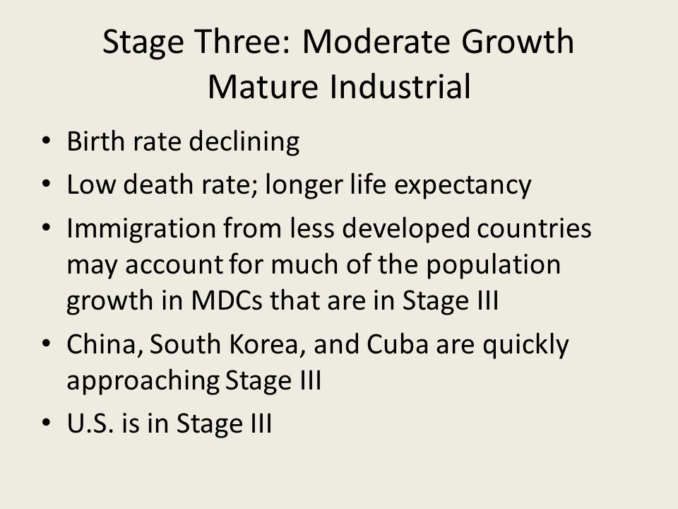 Stage Three: Moderate Growth Mature Industrial