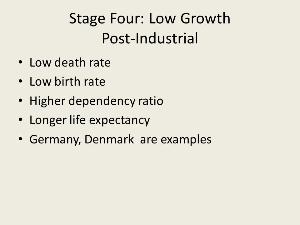 Stage Four: Low Growth Post-Industrial