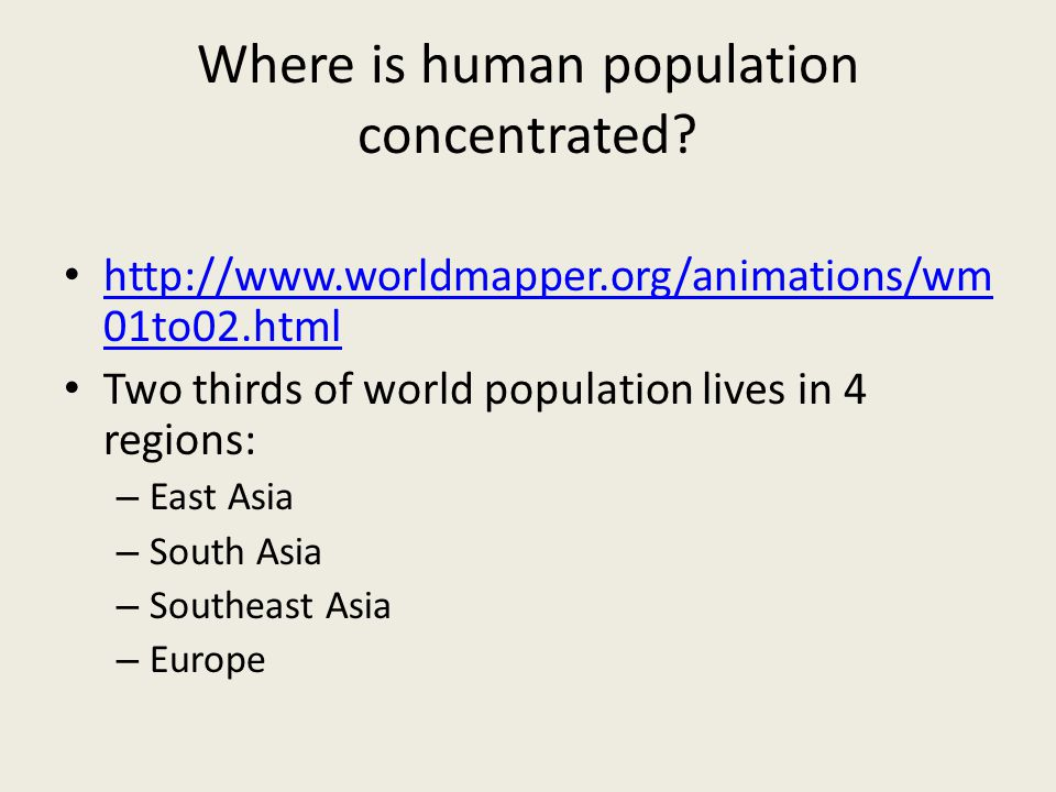Where is human population concentrated