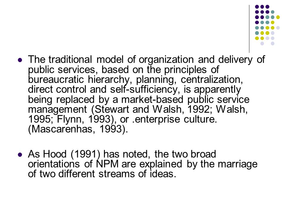 public management a traditional public service Improving the effectiveness of public service through management and by  moral or disciplinary emphasis of traditional public administration with a.