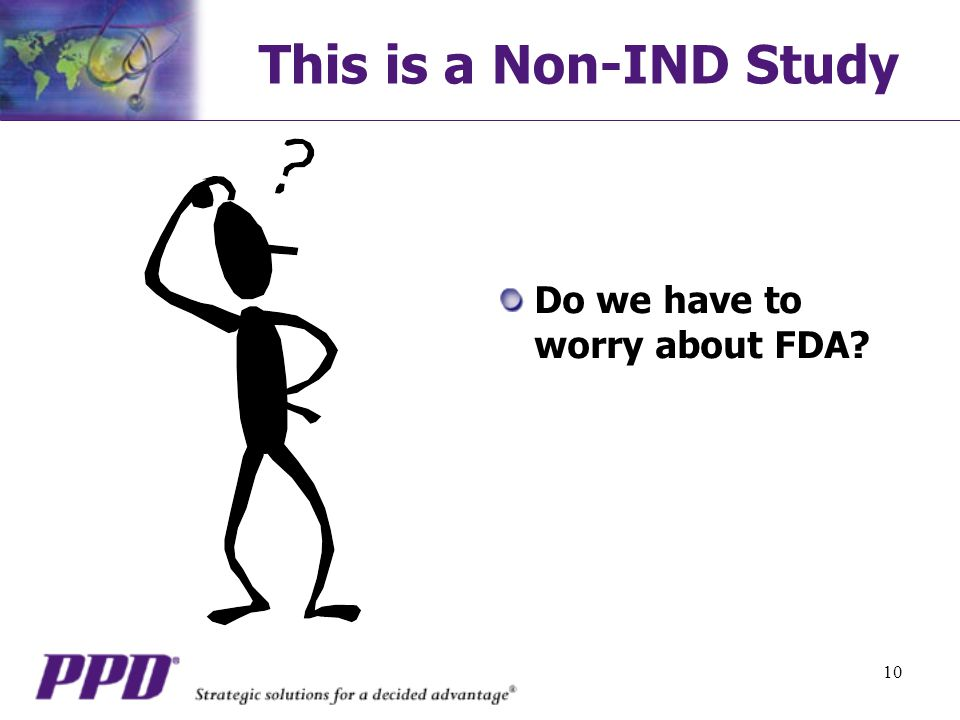 This is a Non-IND Study Do we have to worry about FDA