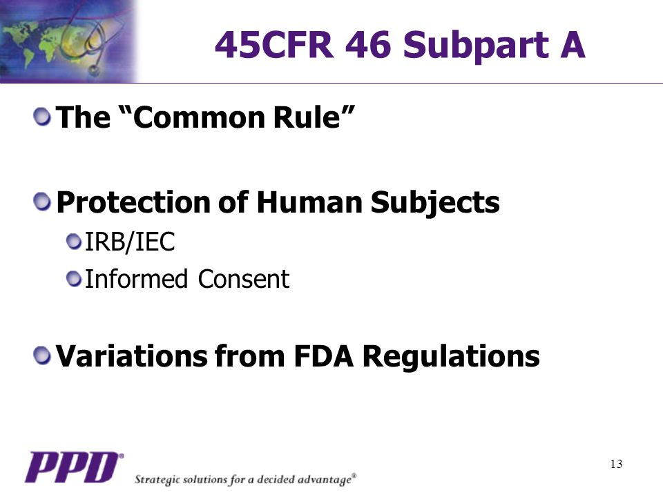 45CFR 46 Subpart A The Common Rule Protection of Human Subjects