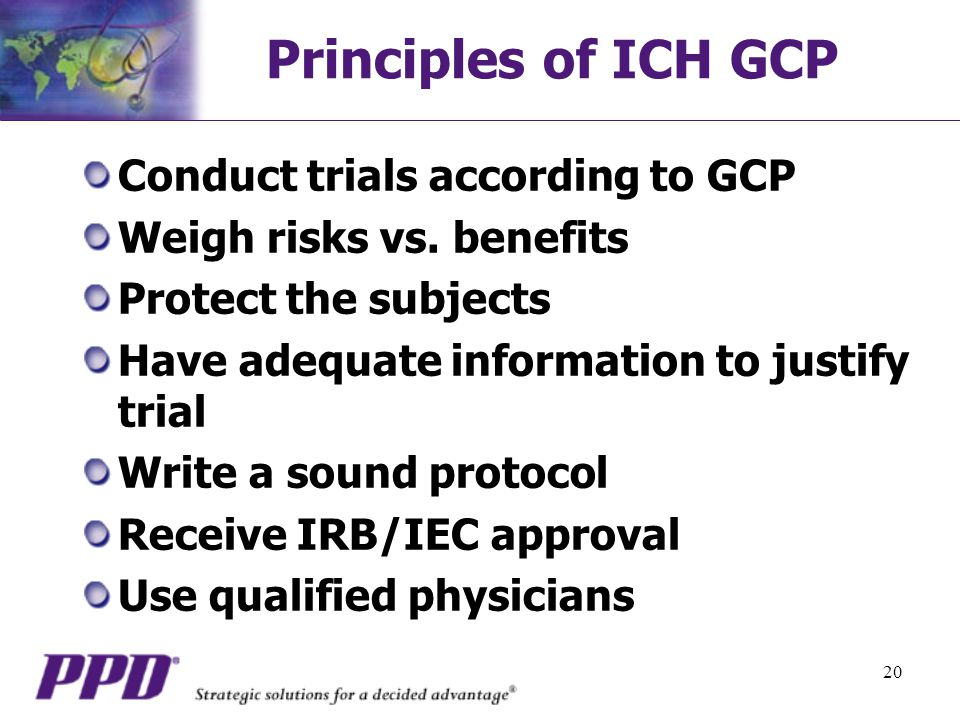 Principles of ICH GCP Conduct trials according to GCP