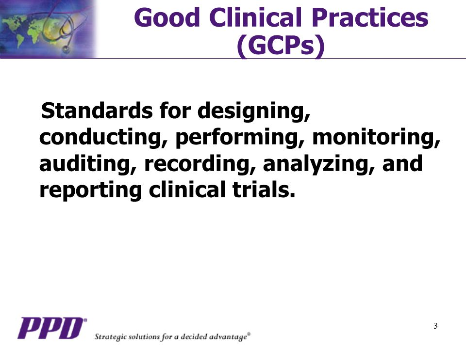 Good Clinical Practices (GCPs)