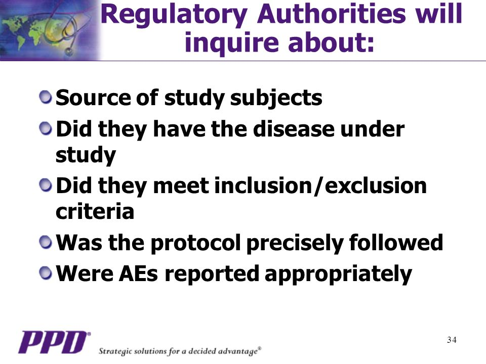 Regulatory Authorities will inquire about:
