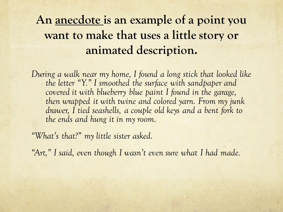anecdote in an essay The essay portion: this review essays documentary defamation wikihow will teach you how anecdote examples in essay write an essay introduction, from building a.