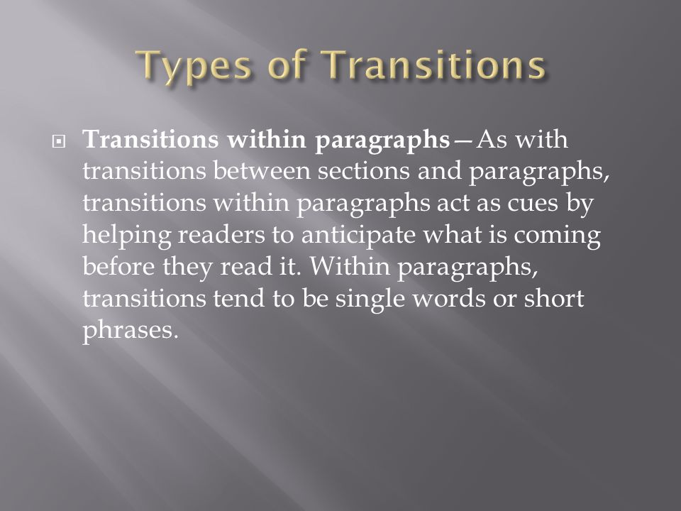 transitions for essays between paragraphs Proper paragraph transitions are as important as grammar and spelling in an essay join us to learn how to use transition words between paragraphs the right way.