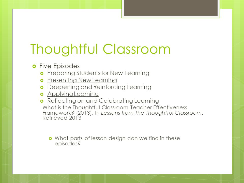 Thoughtful Classroom Five Episodes Preparing Students for New Learning