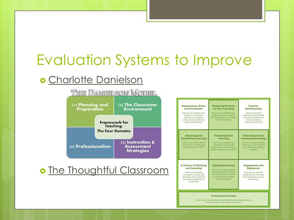 Evaluation Systems to Improve