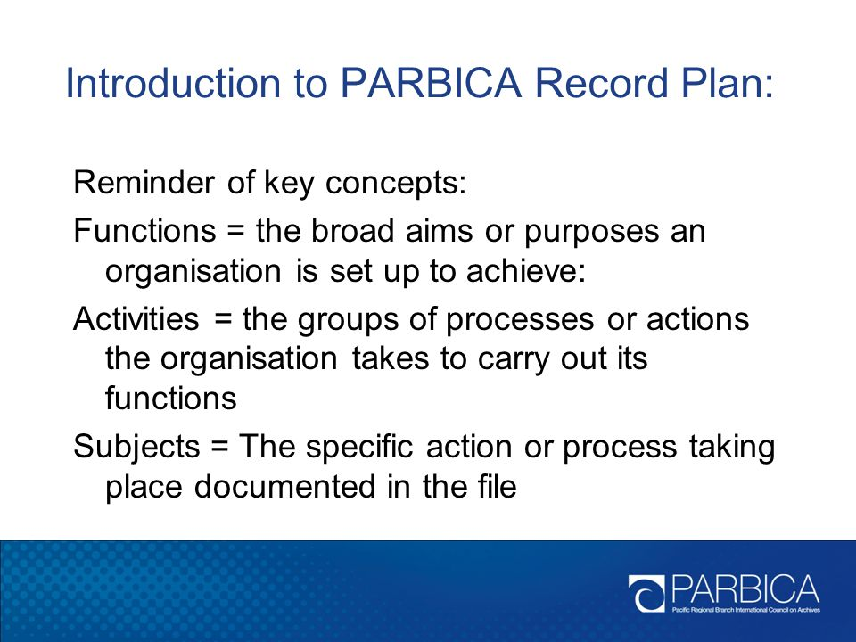 Introduction to PARBICA Record Plan: