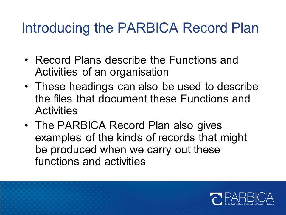 Introducing the PARBICA Record Plan