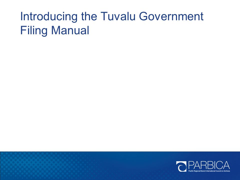 Introducing the Tuvalu Government Filing Manual