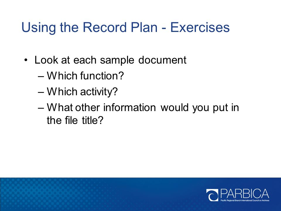 Using the Record Plan - Exercises