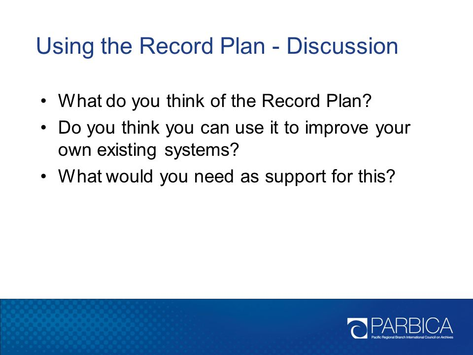 Using the Record Plan - Discussion