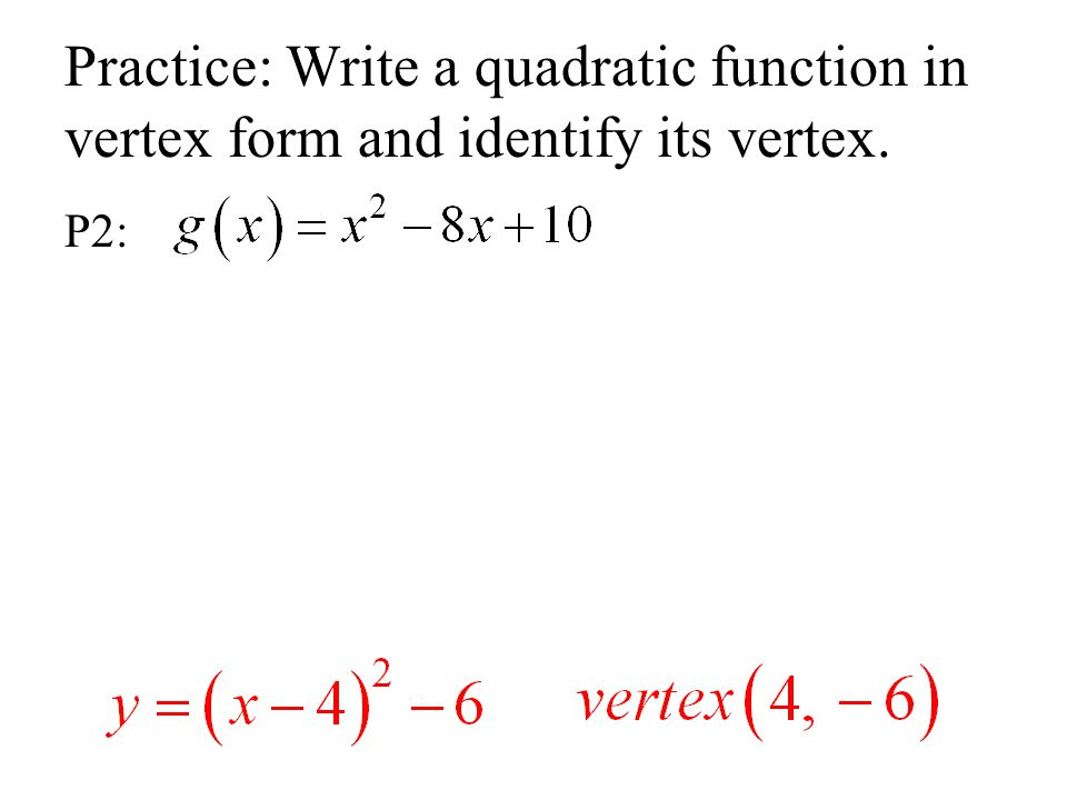 how to go from quadratic to vertex form