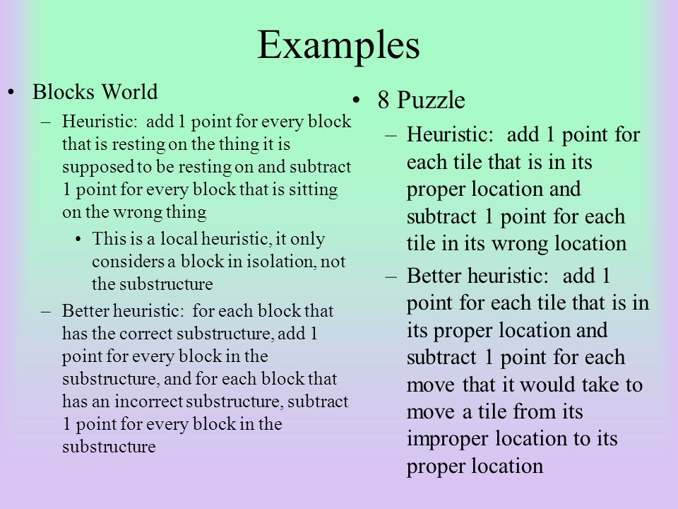 Examples 8 Puzzle Blocks World