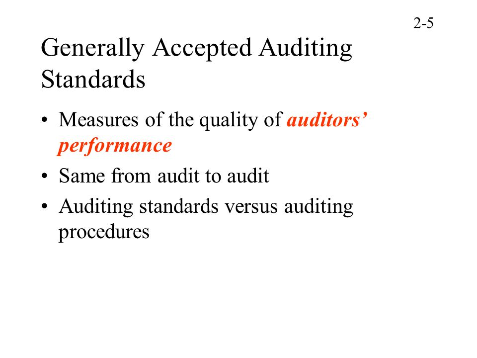generally accepted auditing standards Memorize these learn with flashcards, games, and more — for free.