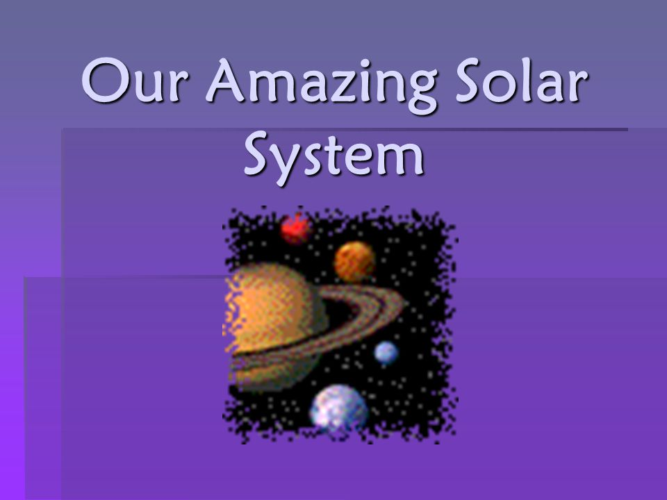 our amazing solar system - photo #2