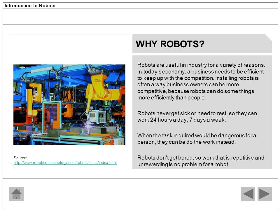 WHY ROBOTS