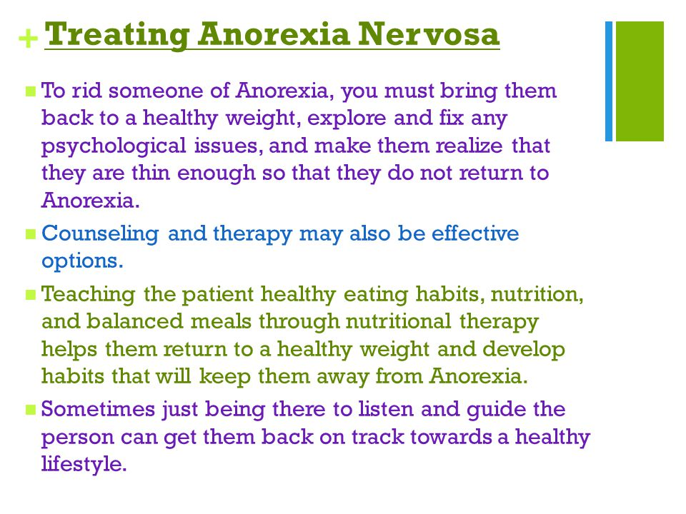 a discussion about anorexia nervosa developed during puberty Anorexia nervosa is a psychiatric disorder characterized by abnormal eating anorexia is an emotional disorder that focuses on during puberty or prepuberty.
