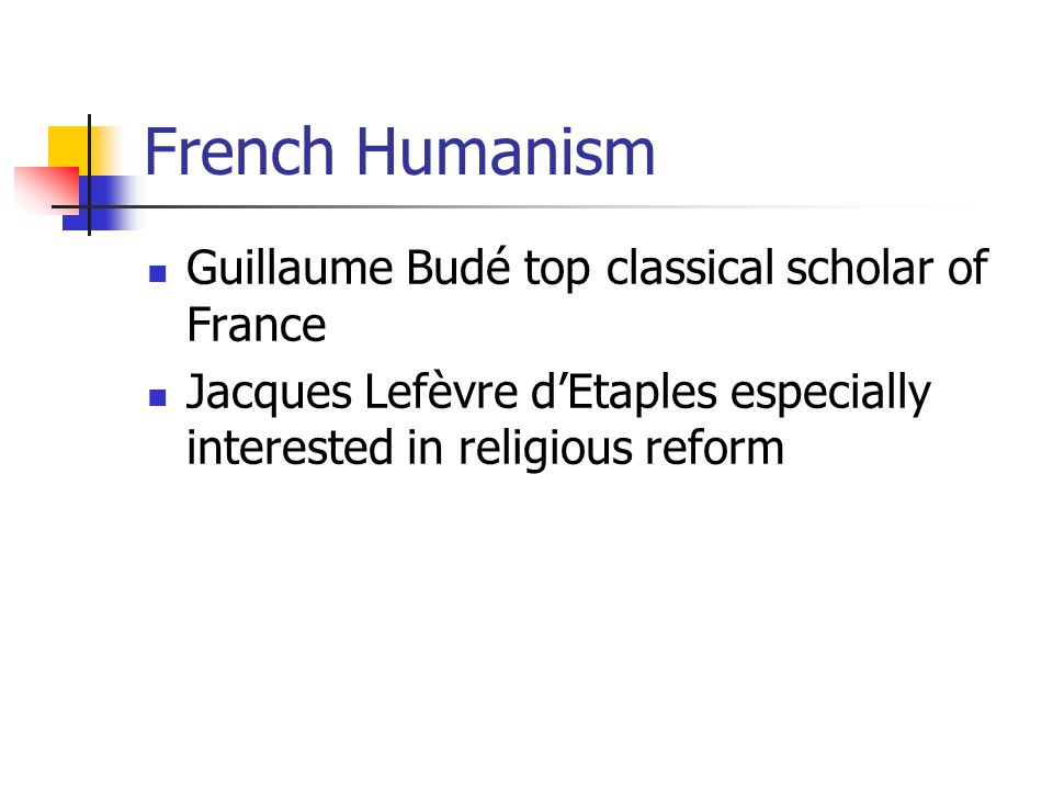 French Humanism Guillaume Budé top classical scholar of France