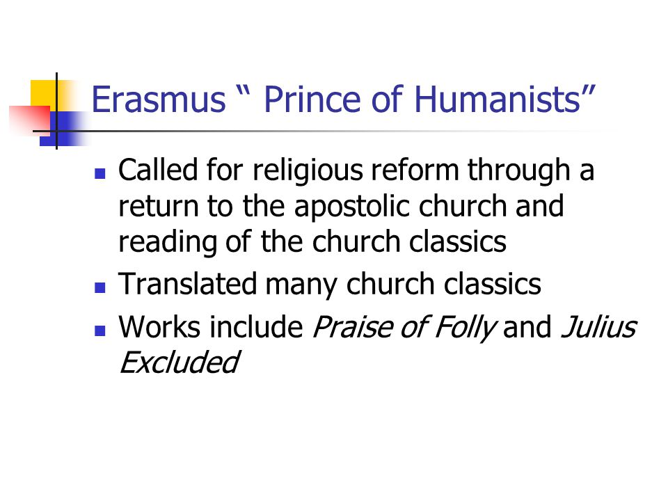 Erasmus Prince of Humanists