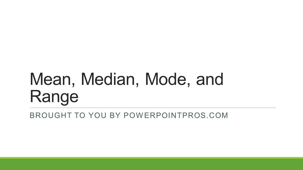 median mode and range ppt