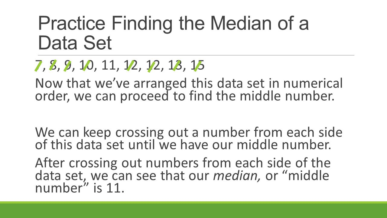Practice Finding The Median Of A Data Set