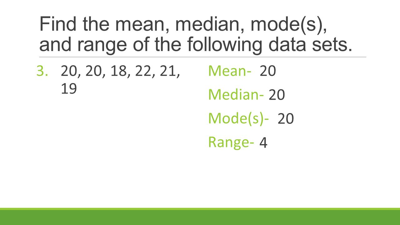 Calculator For Mean Median Mode Find The Mean Median Mode S And Range Of The