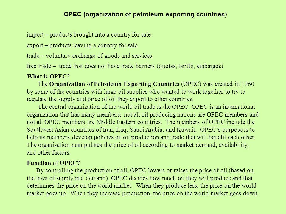 economic purpose of opec The aim of this thesis is to investigate to what extent opec as a whole   another intention of this union was to raise the current economic rent on oil in  order to.