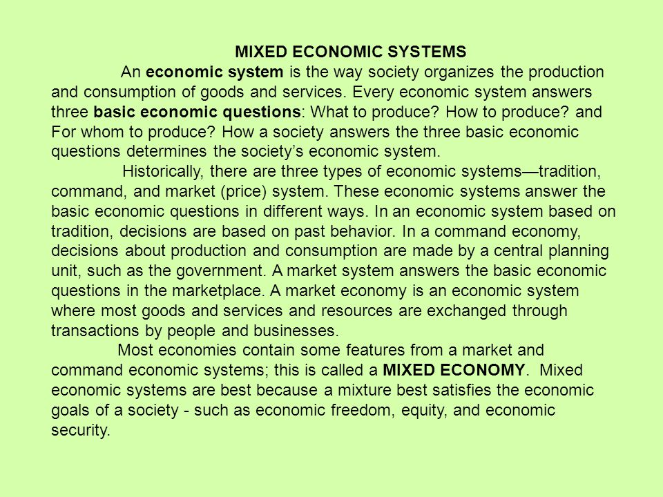 traditional economy command economy and market The three types of economic systems—traditional, command, and market—have  different ways to answer the three economic questions on the simplest level,.