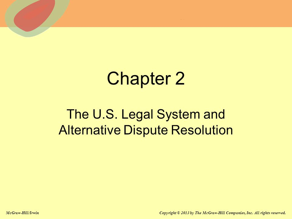 The U.S. Legal System and Alternative Dispute Resolution