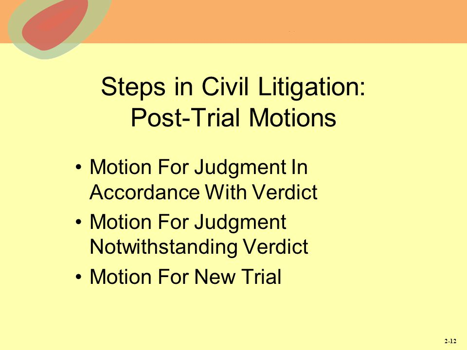 Steps in Civil Litigation: Post-Trial Motions