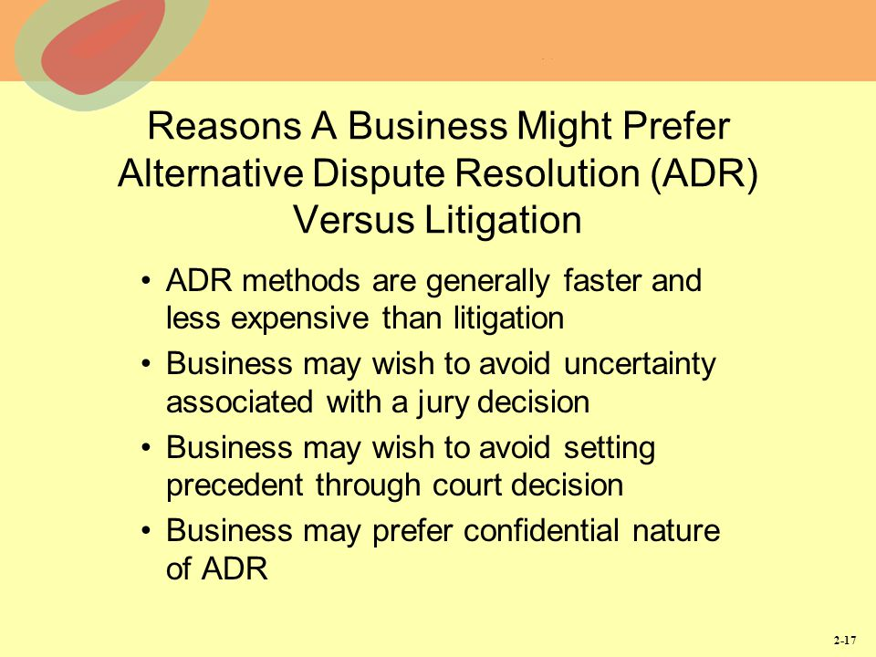 "litigation versus adr This article describes the cultural, economic and structural changes in the legal  and business communities that have transposed ""alternative."