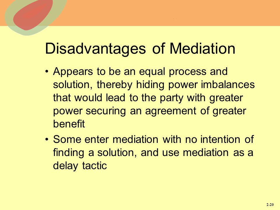 Disadvantages of Mediation