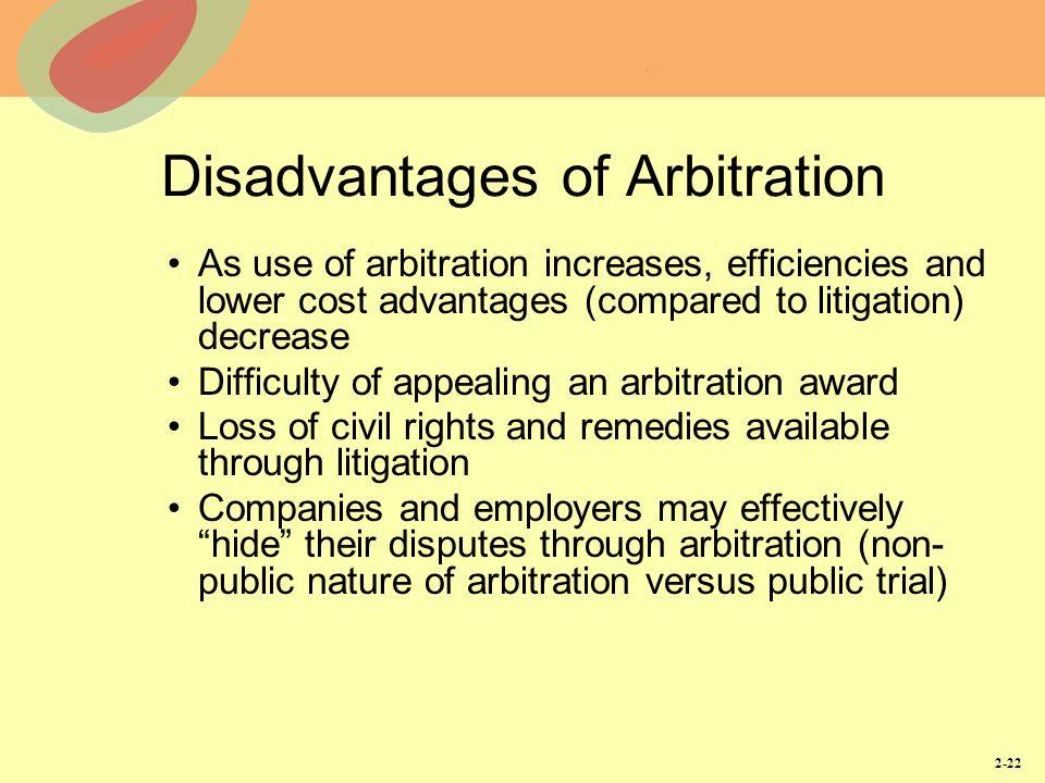Disadvantages of Arbitration