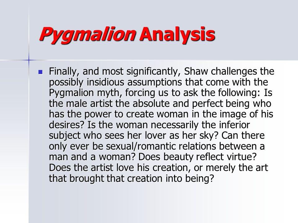 Pygmalion Analysis