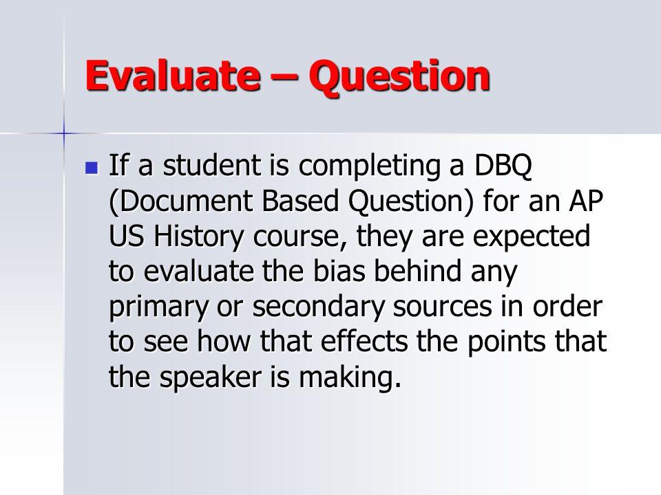 Evaluate – Question