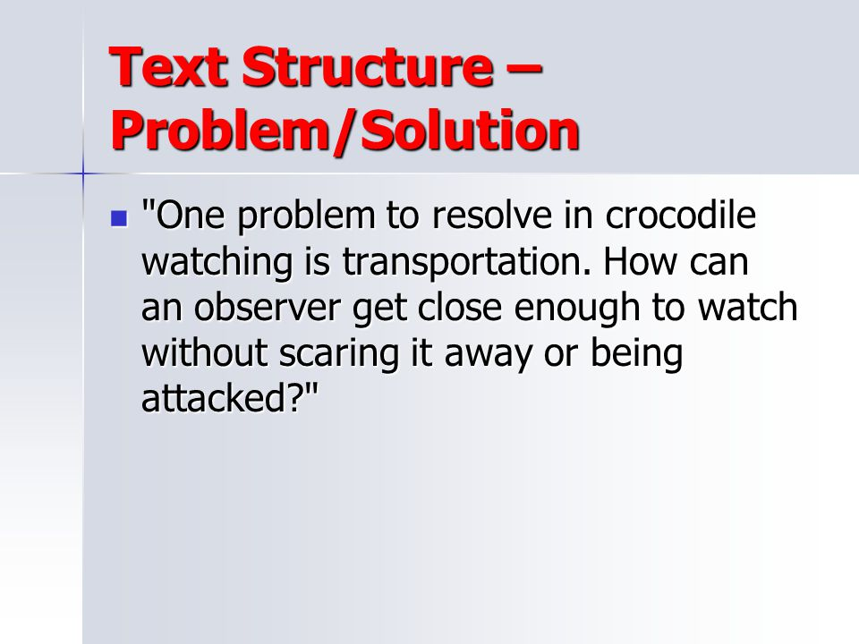 Text Structure – Problem/Solution