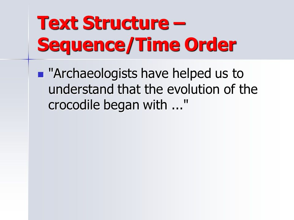 Text Structure – Sequence/Time Order