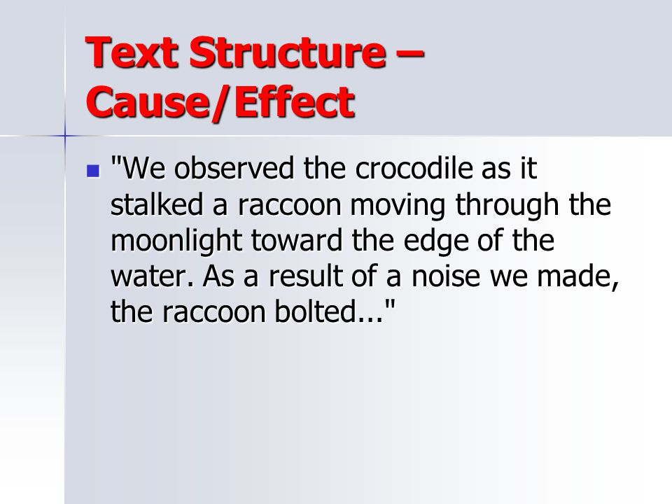 Text Structure – Cause/Effect