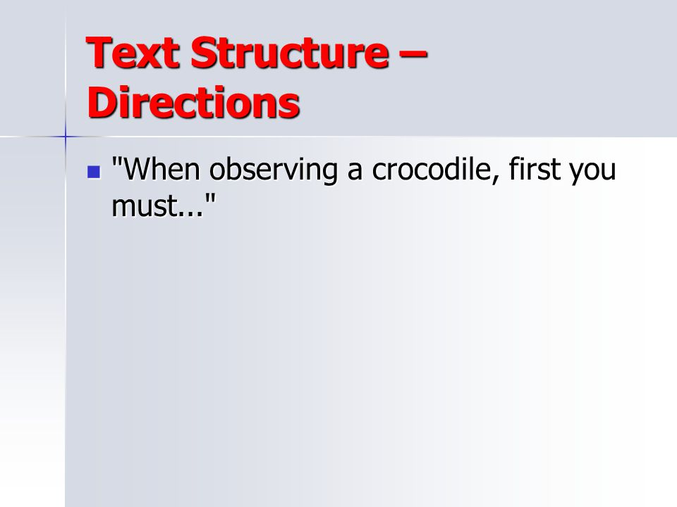 Text Structure – Directions