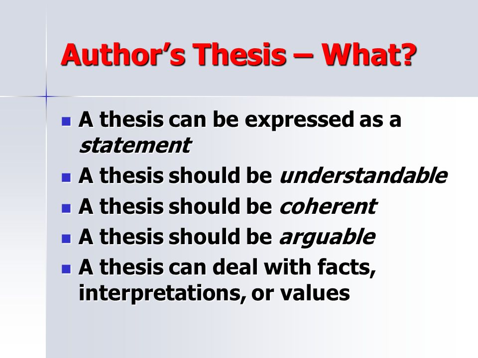 Author's Thesis – What A thesis can be expressed as a statement