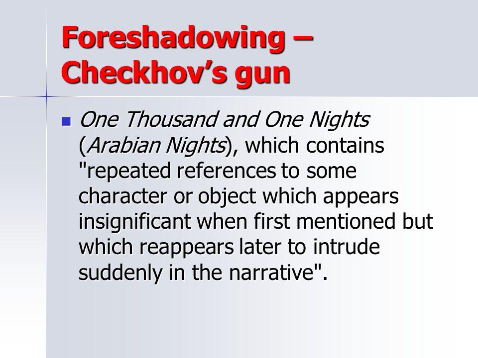 Foreshadowing – Checkhov's gun